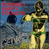 Terribly Empty Pockets: Get Wet PROMO CD, bild 1