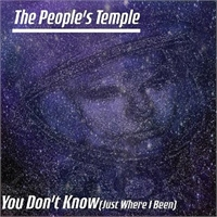 "People's Temple: You Don't Know (Just Where I Been)7"", bild 1"