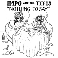 "Impo & The Tents: Nothing To Say 7"", bild 1"