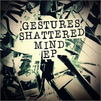 "Gestures: Shattered Mind EP 7"" (BLUE VINYL)"