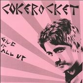 "Cokerocket: Give It All Up 7"", bild 1"