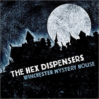 Hex Dispensers: Winchester Mystery House LP, bild 1